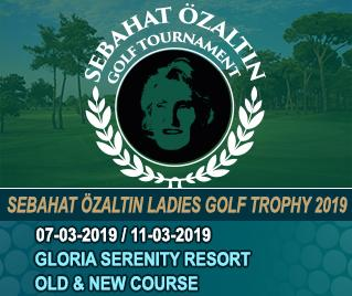 Bilyana Golf - Sebahat Özaltın Ladies Golf Trophy 2019